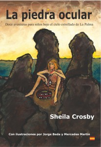 Front cover for 'La piedra ocular': an anthology of children's stories set on the island of La Palma